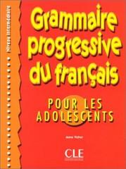 Grammaire progressive du francais Pour les adolescents - Niveau intermédiaire