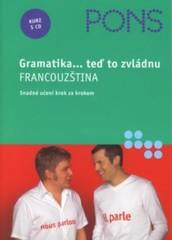 Gramatika...teď to zvládnu - Francouzština + CD