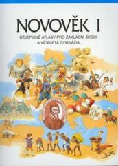 Novověk I - dějepisné atlasy pro ZŠ a víceletá gymnázia