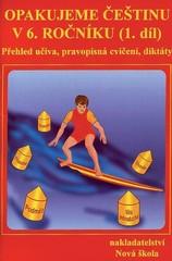 Opakujeme češtinu v 6.ročníku (1.díl)