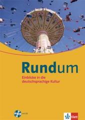 Rundum - Einblicke in die deutschsprachige Kultur + CD