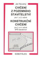 Cvičení z pozemního stavitelství pro 1. a 2. ročník, Konstrukční cvičení pro 3. a 4. ročník SPŠ stav