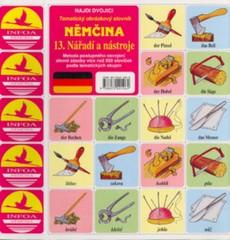 Najdi dvojici - Němčina - 13.Nářadí a nástroje (pexeso)