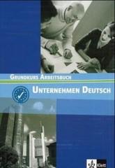 Unternehmen Deutsch Grundkurs - Arbeitsbuch (pracovní sešit)