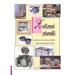 Zařízení závodů - obor Kuchařské práce (učebnice pro odborná učiliště)