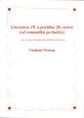 Literatura 19. a počátku 20.století (od romantiků po buřiče)
