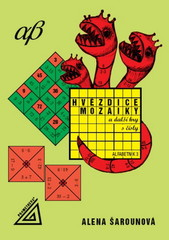 Hvězdice, mozaiky a další hry s čísly - Alfabetník 3