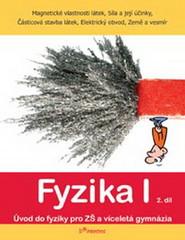Fyzika I - učebnice 2.díl pro 6.r. ZŠ (Magnetické vlastnosti látek, Síla a její účinky...)