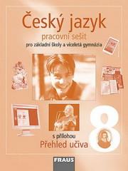 Český jazyk 8.r. ZŠ a víceletá gymnázia - pracovní sešit
