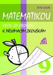 Matematikou krok za krokem k přijímacím zkouškám 9.r. ZŠ