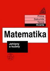 Matematika - Kvarta: Jehlany a kužely