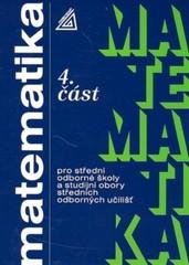 Matematika pro SOŠ a studijní obory SOU 4. část