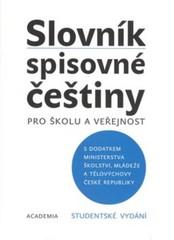 Slovník spisovné češtiny pro školu a veřejnost - studentské vydání