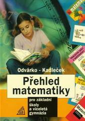 Přehled matematiky pro ZŠ a víceletá gymnázia