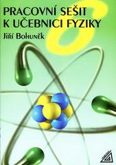 Pracovní sešit k učebnici fyziky 6.r. ZŠ