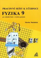 Pracovní sešit k učebnici Fyzika 9 pro základní školy a víceletá gymnázia