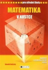Matematika v kostce pro střední školy (A5)