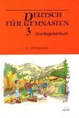 Deutsch fur Gymnasien 3 - učebnice