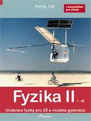 Fyzika II - učebnice 1.díl s komentářem pro učitele pro 7.r. ZŠ (Pohyb, Síla)