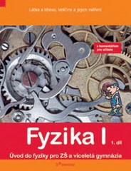 Fyzika I - učebnice 1.díl s komentářem pro učitele (6.r. ZŠ)