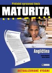 Maturita - Angličtina (Přehledně vypracovaná témata)