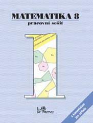 Matematika 8.r. pracovní sešit 1 s komentářem pro učitele