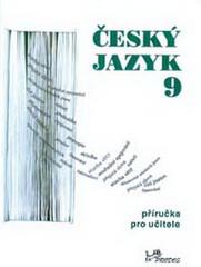 Český jazyk 9.r. příručka pro učitele