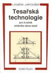 Tesařská technologie pro 3. ročník učebního oboru tesař