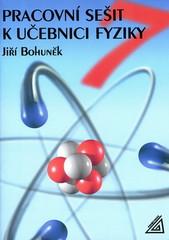 Pracovní sešit k učebnici fyziky 7.r. ZŠ