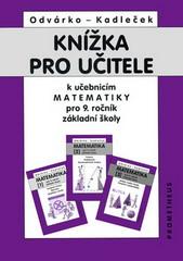 Knížka pro učitele k učebnicím matematiky 9.r. ZŠ