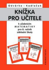 Knížka pro učitele k učebnicím matematiky 8.r. ZŠ