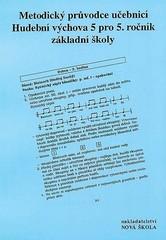 Hudební výchova 5.r. - metodický průvodce učebnicí