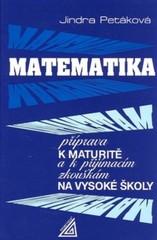 Matematika - příprava k maturitě a k přijímacím zkouškám na vysoké školy