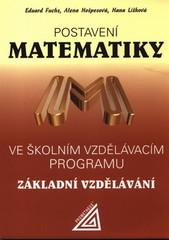 Postavení matematiky ve školním vzdělávacím programu - základní vzdělávání