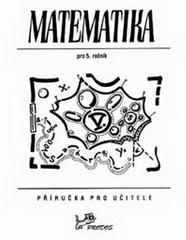 Matematika 5.r. příručka pro učitele