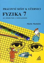 Pracovní sešit k učebnici Fyzika 7 pro základní školy a víceletá gymnázia