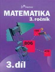 Matematika 3.r. 3.díl