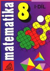 Matematika 8.r. 1.díl