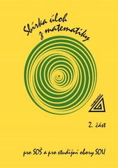 Sbírka úloh z matematiky pro SOŠ a pro studijní obory SOU 2.část
