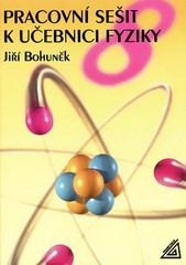 Pracovní sešit k učebnici fyziky 8.r. ZŠ