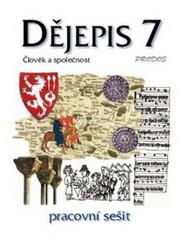 Dějepis 7.r. Středověk (Člověk a společnost) - pracovní sešit