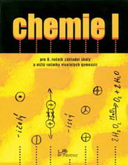 Chemie I pro 8.r. ZŠ a víceletá gymnázia - učebnice