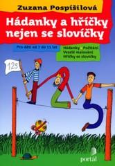 Hádanky a hříčky nejen se slovíčky (Pro děti od 7 do 11 let)