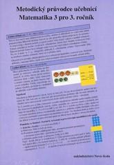 Matematika 3.r. - Metodický průvodce učebnicí