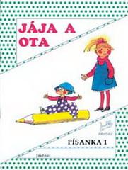 Jája a Ota - Písanka 1 pro 1.ročník ZŠ