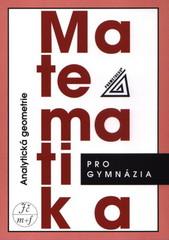 Matematika pro gymnázia - Analytická geometrie