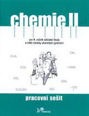 Chemie II pro 9.r. ZŠ a víceletá gymnázia - pracovní sešit