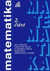 Matematika pro SOŠ a studijní obory SOU 2. část