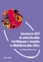 Edukace dětí se speciálními potřebami v raném a předškolním věku