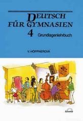 Deutsch fur Gymnasien 4 - učebnice